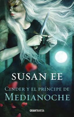 Cinder Y El Pr?ncipe de Medianoche - Ee, Susan