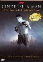 Cinderella Man: The Real Jim Braddock Story - Brian Gillogly; John Preston