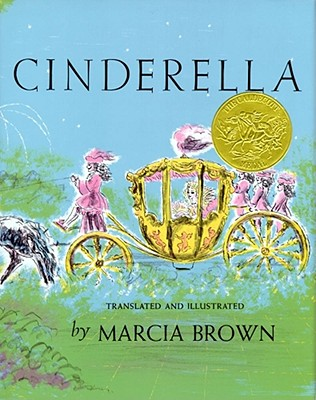 Cinderella - Perrault, Charles, and Brown, Marcia (Translated by)