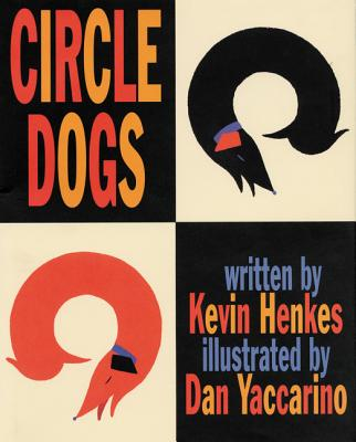 Circle Dogs - Henkes, Kevin