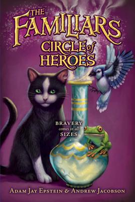 Circle of Heroes - Epstein, Adam Jay, and Jacobson, Andrew