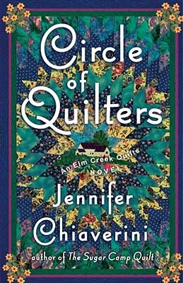Circle of Quilters - Chiaverini, Jennifer