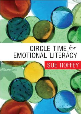 Circle Time for Emotional Literacy - Roffey, Sue, Dr.