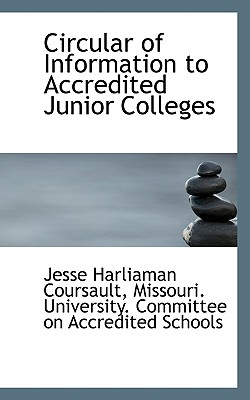 Circular of Information to Accredited Junior Colleges - Coursault, Jesse Harliaman, and Missouri University Committee on Accre, University Committee on Accre (Creator)