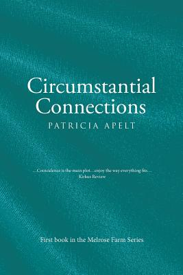 Circumstantial Connections - Apelt, Patricia