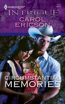 Circumstantial Memories - Ericson, Carol
