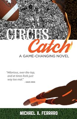 Circus Catch - Ferraro, Michael X