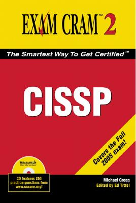 CISSP Exam Cram 2 - Gregg, Michael, President