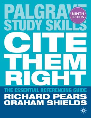 Cite Them Right - Pears, Richard, and Shields, Graham