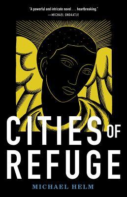 Cities of Refuge - Helm, Michael