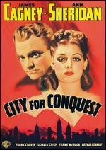 City for Conquest - Anatole Litvak