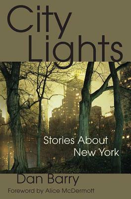 City Lights: Stories about New York - Barry, Dan