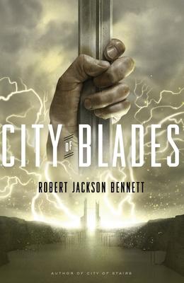 City of Blades - Bennett, Robert Jackson