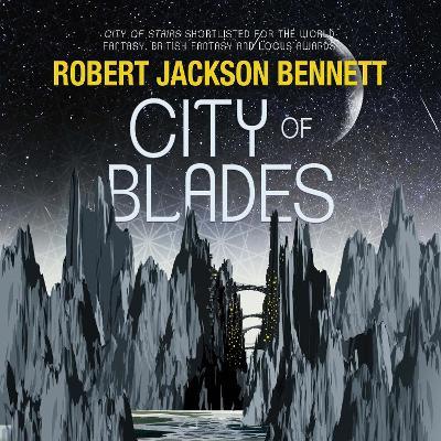 City of Blades - Bennett, Robert Jackson, and Davis, Buffy (Read by)
