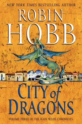 City of Dragons - Hobb, Robin