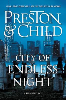 City of Endless Night - Preston, Douglas, and Child, Lincoln