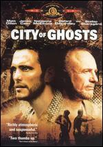 City of Ghosts - Matt Dillon