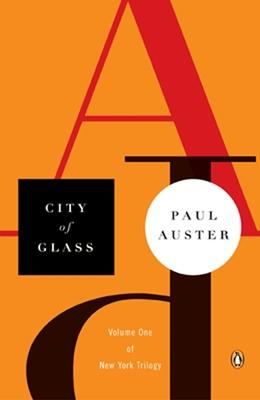 City of Glass - Auster, Paul