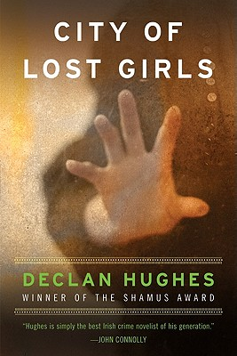 City of Lost Girls - Hughes, Declan