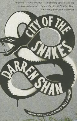 City of the Snakes - Shan, Darren