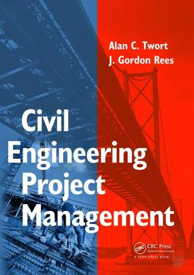 Civil Engineering Project Management - Twort, Alan, and Rees, Gordon