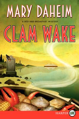 Clam Wake: A Bed-And-Breakfast Mystery - Daheim, Mary