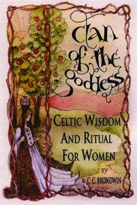 Clan of the Goddess - Brondwin, C C