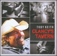 Clancy's Tavern - Toby Keith