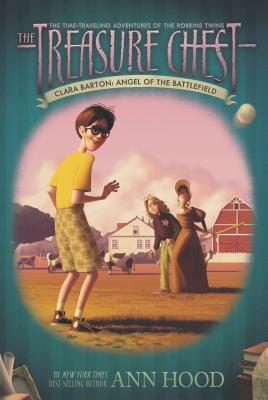 Clara Barton #1: Angel of the Battlefield - Hood, Ann