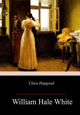 Clara Hopgood - White, William Hale