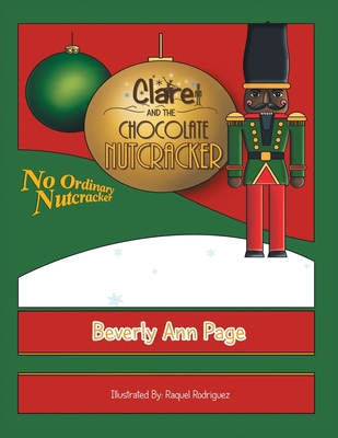 Clare and the Chocolate Nutcracker - Page, Beverly Ann