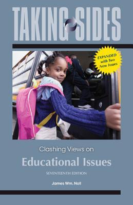 Clashing Views on Educational Issues - Noll, James Wm