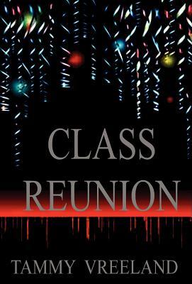 Class Reunion - Vreeland, Tammy