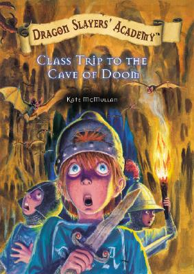 Class Trip to the Cave of Doom - McMullan, Kate