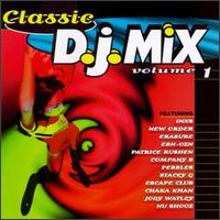 Classic DJ Mix, Vol. 1 - Various Artists