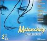 Classic Emotions: Melancholy