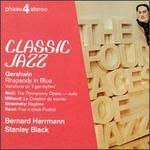 Classic Jazz-Gershwin, Weill, Stravinsky, Milhaud & Ravel