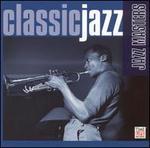 Classic Jazz: Jazz Masters