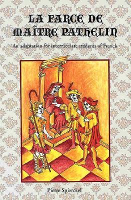Classic Literary Adaptations, La Farce de Maitre Pathelin - McGraw-Hill Education