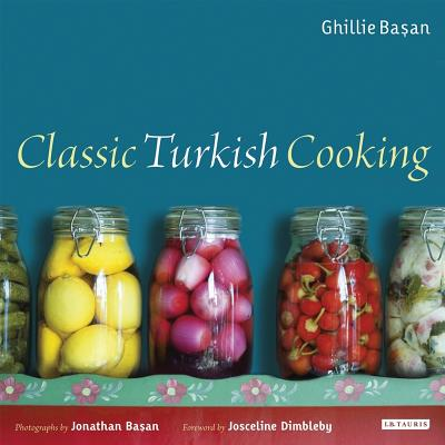 Classic Turkish Cooking - Basan, Ghillie