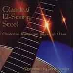 Classical 12 String Steel