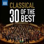 Classical: 30 of the Best
