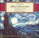 "Classical Beethoven: ""Moonlight"" Sonata; Symphony No. 7; Overture to ""Fidelio"""
