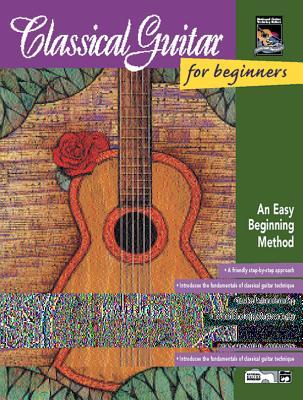 Classical Guitar for Beginners: An Easy Beginning Method - Gunod, Nathaniel