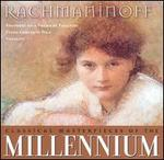 Classical Masterpieces of the Millennium: Rachmaninoff