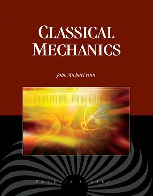 Classical Mechanics - Finn, J Michael