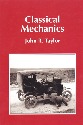 Classical Mechanics - Taylor, John R