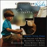 Classics for Kids: Solo Piano