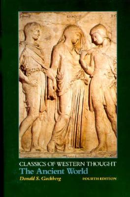 Classics of Western Thought Series: The Ancient World, Volume I - Gochberg, Donald S