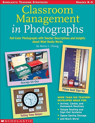 Classroom Management in Photographs - Chang, Maria L